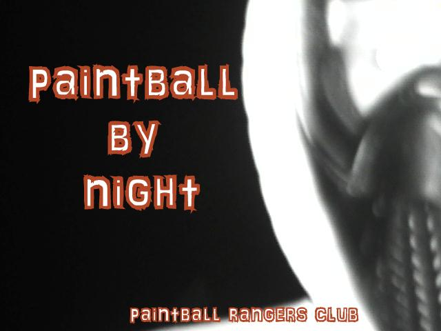 adrénaline et sensations : paintball by night